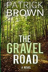 The Gravel Road Paperback