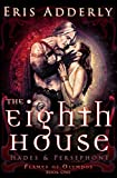 download ebook the eighth house: hades & persephone (flames of olympos book 1) pdf epub