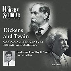 The Modern Scholar: Dickens and Twain