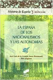 La España de los nacionalismos y las autonomías: 38