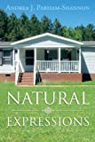 Natural Expressions, Andrea J. Parham-Shannon, 147976275X