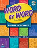 Word by Word Picture Dictionary with WordSongs Music CD (2nd Edition)