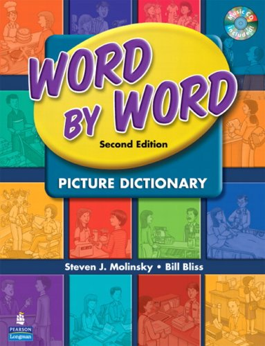 Word by Word Picture Dictionary with WordSongs Music CD (2nd Edition) [Steven J. Molinsky - Bill Bliss] (Tapa Blanda)