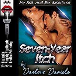 Seven-Year Itch: My First Anal Sex Experience