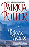 Beloved Warrior, Patricia Potter, 0425215733