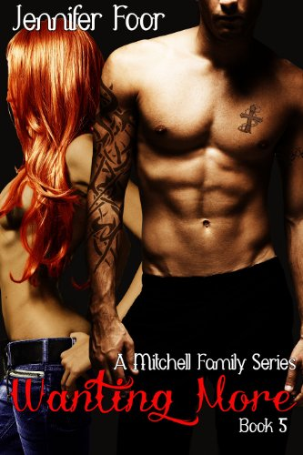 Wanting More Mitchell Family Series Book 5 Kindle Edition By
