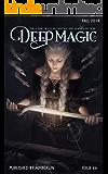 Deep Magic - Fall 2019