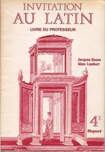Lire un Invitation au latin 4e : livre du professeur pdf, epub