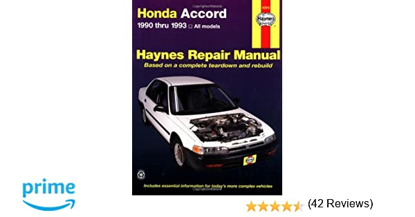 Honda accord 1990 thru 1993 all models haynes repair manual honda accord 1990 thru 1993 all models haynes repair manual haynes 9781563920677 amazon books fandeluxe Choice Image