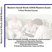 Masters Social Work ASWB Masters Exam, 5 Hour, 5 Audio CDs Review Course, ASWB Social Work Boards Exams Review MSW (Mp3 version available upon request)