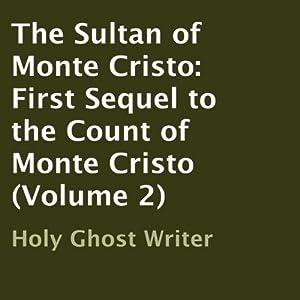 The Sultan of Monte Cristo Audiobook