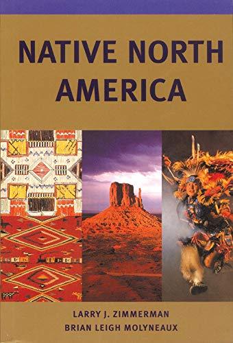 Native North America (Civilization of the American Indian (Paperback))