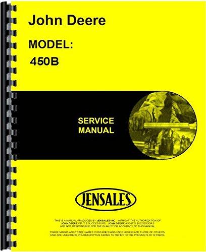 John Deere 450B Crawler Service Manual JD-S-TM1033 (John Deere Service)