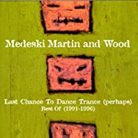 Last Chance to Dance Trance (perhaps): Best of 1991-1996
