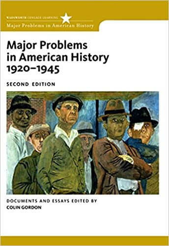 com major problems in american history  major problems in american history 1920 1945 documents and essays major problems in american history series 2nd edition