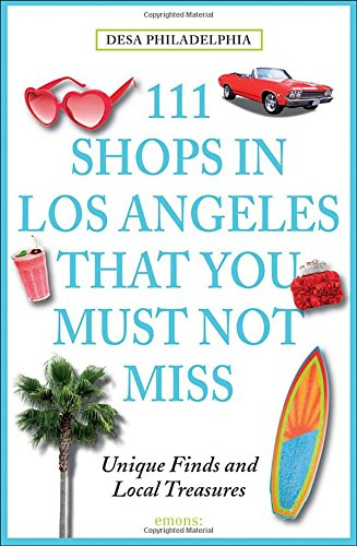 111 Shops in Los Angeles That You Must Not Miss: Unique Finds and Local - Shop For You