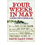 Four Weeks in May: A Captain s Story of War at Sea (Paperback) - Common