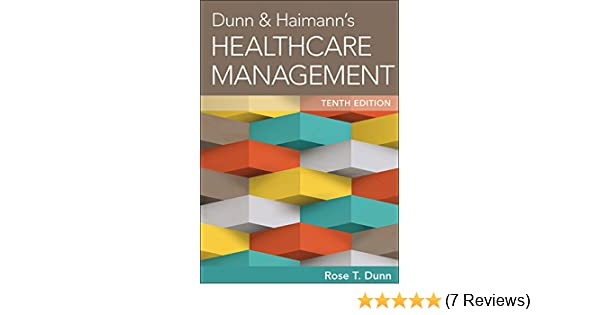 Dunn   Haimann s Healthcare Management  9781567937251  Medicine   Health  Science Books   Amazon.com dc0f539b6