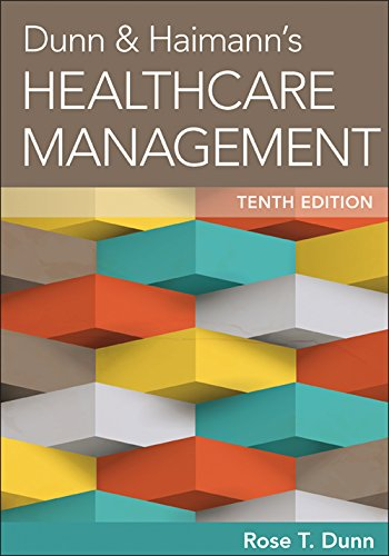 156793725X - Dunn & Haimann's Healthcare Management