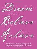 My Personal Doctor's Diet Journal, Set Goals, Track Progress, Get Results, Spicy Journals, 149962185X
