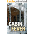 Cabin Fever (Seamus McCree Book 3)