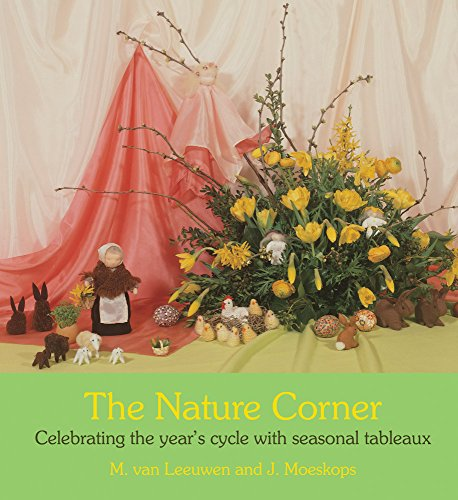 The Nature Corner: Celebrating the year's cycle with seasonal tableaux by Floris Books