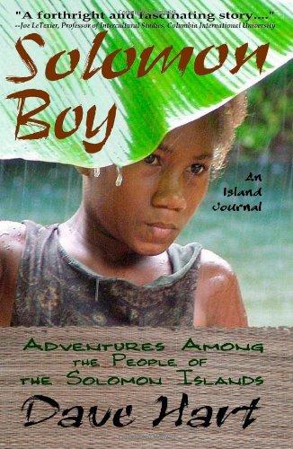 Solomon Boy: An Island Journal: Adventures Among The People Of The Solomon Islands