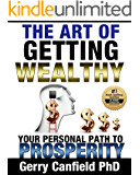 The Art of Getting Wealthy: Your Personal Path to Prosperity
