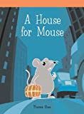 A House for Mouse, Therese Shea, 1404256725