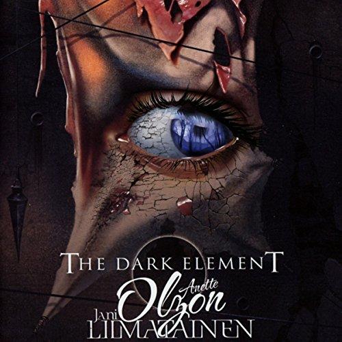 The Dark Element feat. Jani Liimatainen & Anette Olzon