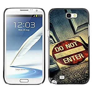 Paccase / SLIM PC / Aliminium Casa Carcasa Funda Case Cover - Do Not Enter Grunge Sign - Samsung Note 2 N7100