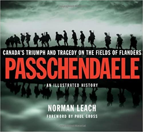 `FULL` Passchendaele: Canada's Triumph And Tragedy On The Fields Of Flanders. doctor Society Media Record mejores Explore