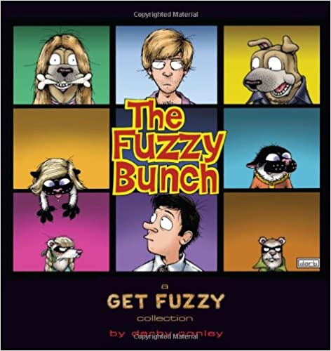 The Fuzzy Bunch: A Get Fuzzy Collection - download pdf or read