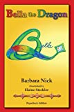 Bella the Dragon, Barbara Nick, 1938078055