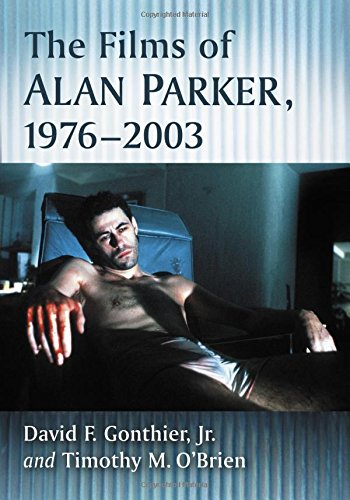 The Films of Alan Parker, 1976-2003