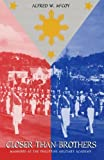 Closer Than Brothers: Manhood at the Philippine Military Academy, Alfred W. McCoy, 0300195508