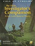 img - for The 1920s Investigator's Companion: A Core Game Book for Players (Call of Cthulhu) book / textbook / text book