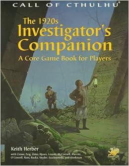 The 1920s Investigator's Companion: A Core Game Book for