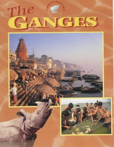 Read Online The Ganges (Great Rivers) PDF
