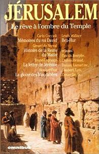 Book's Cover ofJérusalem : le rêve à l'ombre du Temple