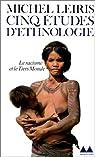 Cinq études d'ethnologie par Leiris