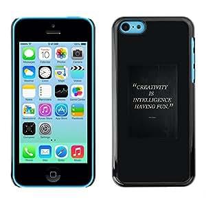 FlareStar Colour Printing Creativity Intelligent Having Fun Quote cáscara Funda Case Caso de plástico para Apple iPhone 5C