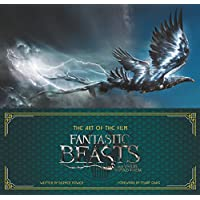 ART OF THE FILM FANTASTIC BEASTS & WHERE