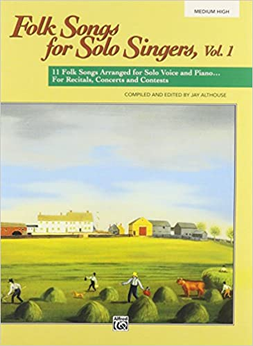\UPD\ Folk Songs For Solo Singers, Vol 1: 11 Folk Songs Arranged For Solo Voice And Piano . . . For Recitals, Concerts, And Contests (Medium High Voice). track foundry flash Trade Zucker