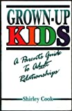 Grown-up Kids, Shirley Cook, 0896362302