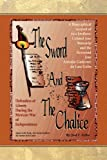 The Sword and the Chalice, Joel C. Uribe, 1436379911