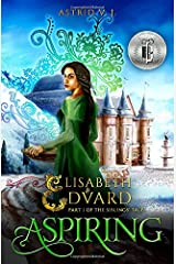 Aspiring: Part I of the Siblings' Tale (Elisabeth and Edvard's World) Paperback