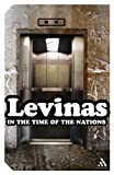 In the Time of the Nations, Levinas, Emmanuel and Levinas, Emmanuel, 082649904X