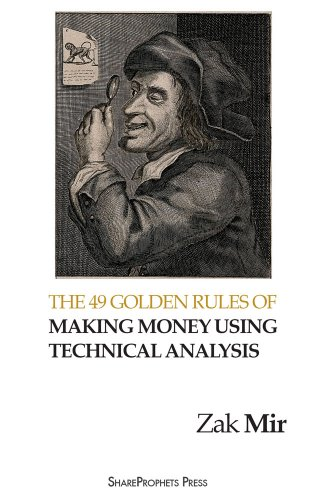 the-49-golden-rules-of-making-money-using-technical-analysis