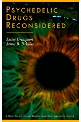 Psychedelic Drugs Reconsidered (Drug Policy Classics Reprints Series Number 1) Paperback